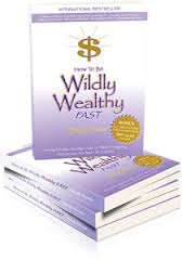 wildly wealhty fast